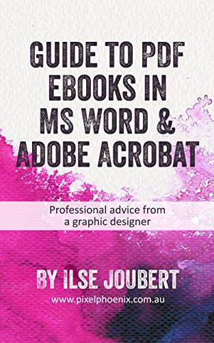 Guide to PDF eBooks in MS Word & Adobe Acrobat: Professional ...