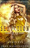 Seduction (Curse of the Gods Book 3)
