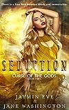 Seduction (Curse of the Gods Book 3)