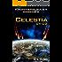 """Ep.#8 - """"Celestia: CV-02"""" (The Frontiers Saga) (English Edition)"""