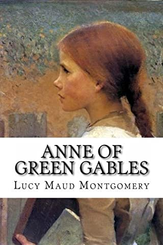 Ann of Green Gables by Lucy Maud Montgomery (2013-08-19)
