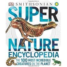 Super Nature Encyclopedia (Super Encyclopedias)