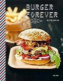 Telecharger Livres Burgers forever Recettes 100 USA (PDF,EPUB,MOBI) gratuits en Francaise
