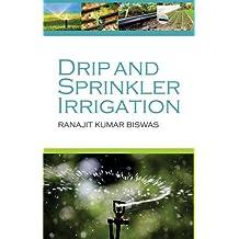 Drip and Sprinkler Irrigation