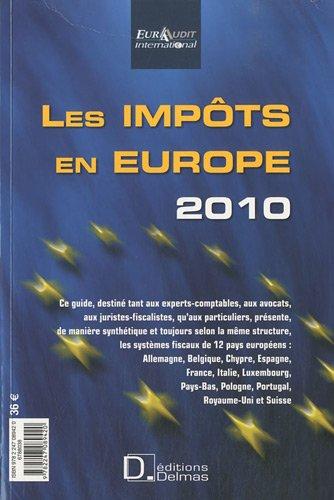 Les Impôts en Europe 2010 : Edition bilingue français-anglais