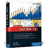SAP BW 7.4 (SAP Business Warehouse) - Practical Guide (SAP PRESS) by Amol Palekar (2015-06-03)