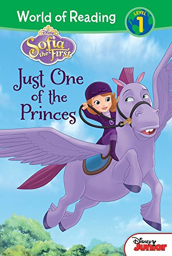 Sofia the First: Just One of the Princes (Sofia the First: World of Reading, Level 1)