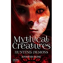 Mythical Creatures: Hunting Demons