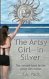 The Artsy Girl -- in Silver