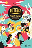 "Afficher ""Totems n° 1<br /> Magots à gogo"""