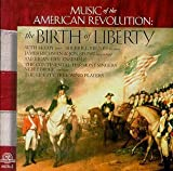 The Birth of Liberty - Music of the American Revolution by American Fife Ensemble, The Liberty Tree Wind Players, Sherrill Milnes, Seth McC (1996-07-09)
