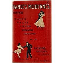 Danses modernes Théorie du tango, valse, swing, boogie-woogie, paso doble