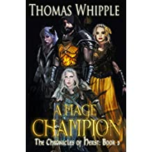A Mage Champion: (The Chronicles of Herst: Book 3) (English Edition)