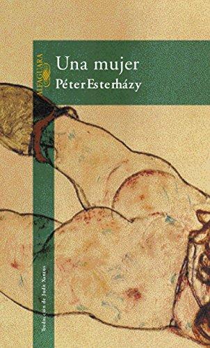 Una mujer por Péter Esterházy
