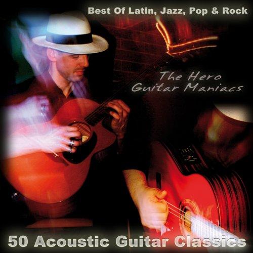 50 Acoustic Guitar Classics - ...