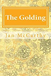 The Golding: A Sci Fi Tale (Rainbow Tales Book 6)