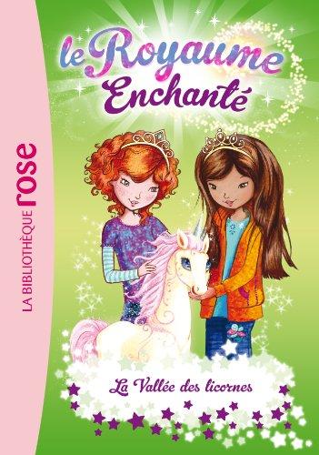 Le Royaume Enchanté 02 - La Vallée des licornes (Ma Première Bibliothèque Rose)
