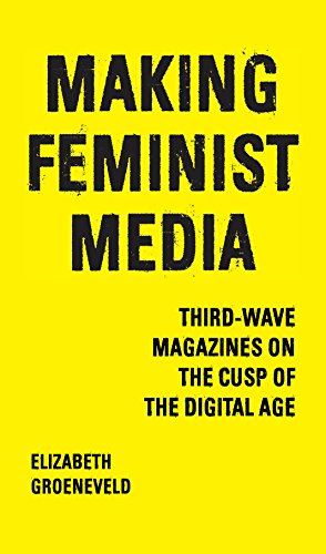 Wave-magazin (Making Feminist Media: Third-Wave Magazines on the Cusp of the Digital Age (English Edition))
