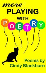 More Playing With Poetry:  More Exceedingly Awful and  Altogether Embarrassing Poems (English Edition)