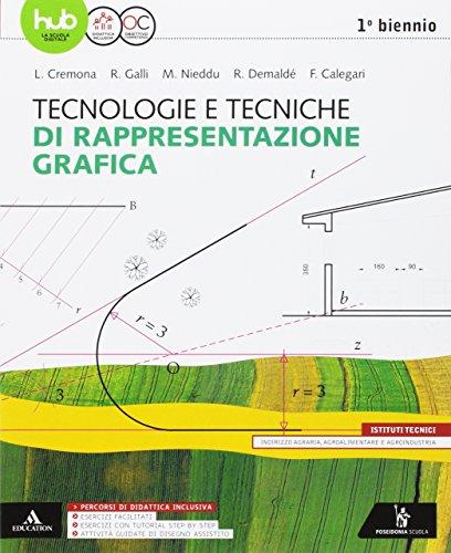 Tecnologie e tecniche di rappresentazione grafica. Vol. unico. Per gli Ist. tecnici e professionali. Con e-book. Con espansione online
