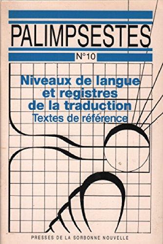 Niveaux de langue et registres de la traduction