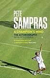 Pete Sampras: A Champion's Mind