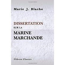 Dissertation sur la marine marchande