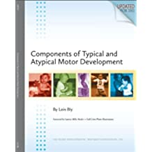 Components of Typical and Atypical Motor Development (English Edition)