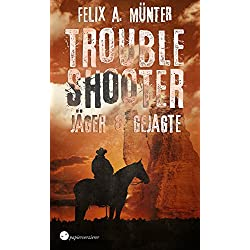 Jäger und Gejagte (Troubleshooter 2) (German Edition)