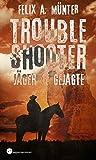 J�ger und Gejagte (Troubleshooter 2) Bild