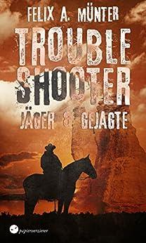 Jäger und Gejagte (Troubleshooter 2)