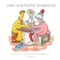 Une histoire d'amour par Gilles Bachelet