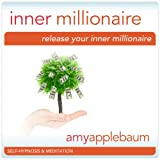 Release Your Inner Millionaire (Self-Hypnosis & Meditation): Unlock the Secret