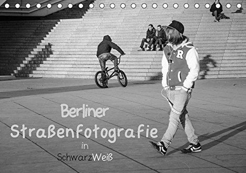 Berliner Straßenfotografie / Geburtstagskalender (Tischkalender 2019 DIN A5 quer): Eindringliche und bewegende Bilder in schwarzweiß zeigen das ... 14 Seiten ) (CALVENDO Orte)