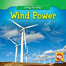 Wind Power (Energy for Today) by Tea Benduhn (2008-07-06)