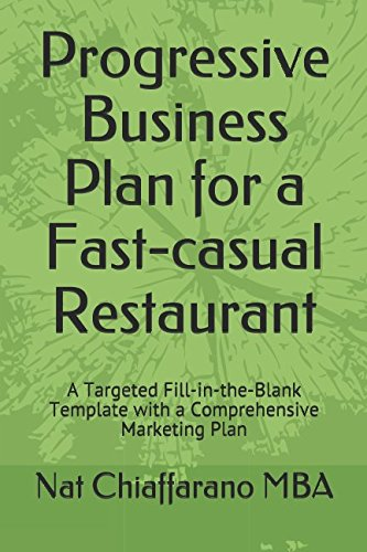 progressive-business-plan-for-a-fast-casual-restaurant-a-targeted-fill-in-the-blank-template-with-a-
