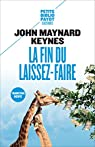 La fin du laissez-faire par Keynes