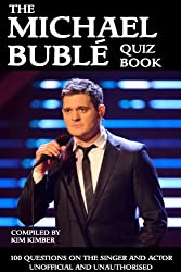 The Michael Bublé Quiz Book (English Edition)