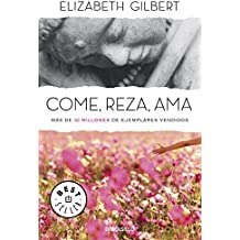 Come, reza, ama / Eat, Pray, Love