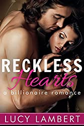 Reckless Hearts: A Billionaire Romance (English Edition)
