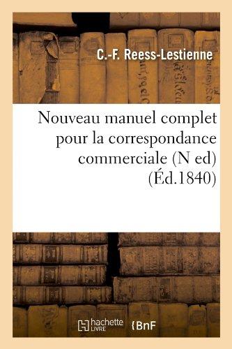 Nouveau manuel complet pour la correspondance commerciale (N ed) (Éd.1840) par Antoine-Joseph Pons