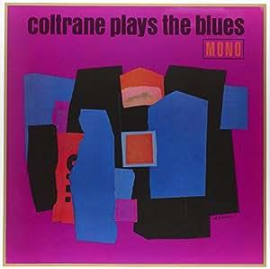 Coltrane Plays The Blues (Lp+cd) [VINYL]