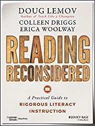 Reading Reconsidered: A Practical Guide to Rigorous Literacy Instruction by Doug Lemov (2016-02-29)