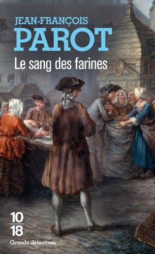 Le sang des farines (Nicolas Le Floch n°6) par Jean-François Parot