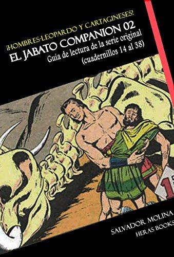 ¡Hombres-leopardo y cartagineses...! EL JABATO COMPANION vol. 02