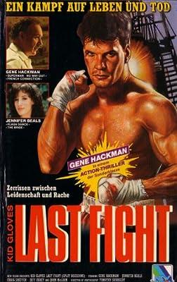 Kid Gloves LAST FIGHT - Ein Kampf auf Leben und Tod [VHS]