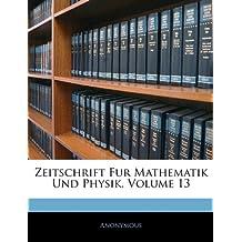 Zeitschrift für Mathematik und Physik, Dreizehnter Band