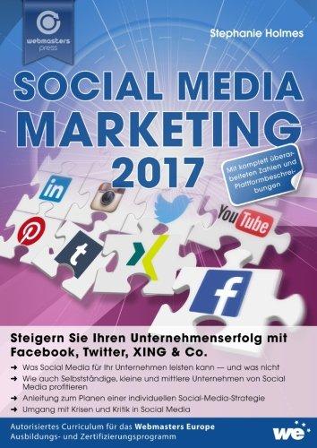social-media-marketing-2017-steigern-sie-ihren-unternehmenserfolg-mit-facebook-twitter-xing-co