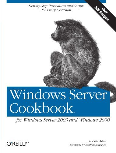 Windows Server Cookbook for Windows Server 2003 and Windows 2000 by Robbie Allen (2005-03-23) par Robbie Allen