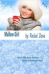 Mallow Girl: ebook short story